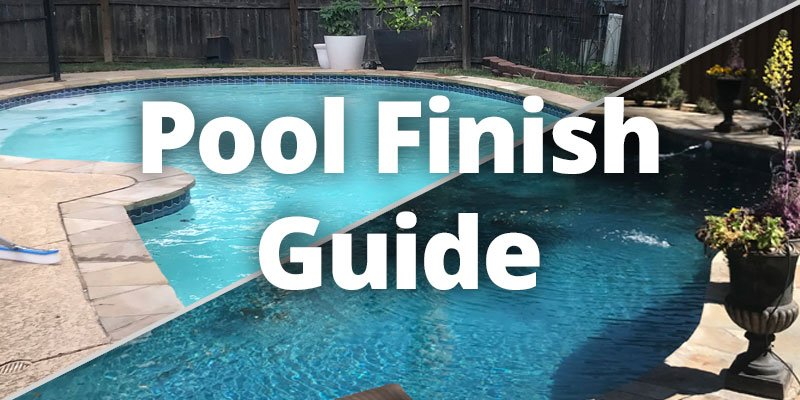 Pool Finish Guide
